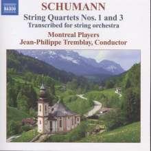 Robert Schumann (1810-1856): Streichquartette Nr.1 & 3 (arr.für Streichorchester), CD
