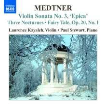 Nikolai Medtner (1880-1951): Sonate für Violine & Klavier Nr.3, CD