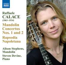 Raffaele Calace (1863-1934): Mandolinenkonzerte Nr.1 & 2 (für Mandoline & Klavier), CD
