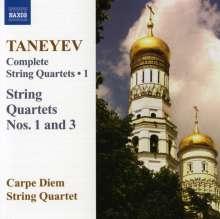 Serge Tanejew (1856-1915): Sämtliche Streichquartette Vol.1, CD