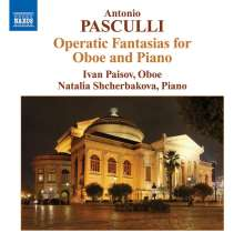 Antonino Pasculli (1842-1924): Opernfantasien für Oboe & Klavier, CD