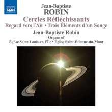 Jean-Baptiste Robin (geb. 1976): Orgelwerke, CD