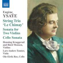 "Eugene Ysaye (1858-1931): Streichtrio ""Le Chimay"", CD"