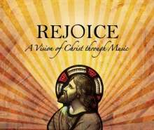 Rejoice - A Vision of Christ through Music, CD