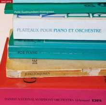 Pelle Gudmundsen-Holmgreen (geb. 1932): Plateaux für Klavier & Orchester, SACD