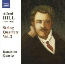 Alfred Hill (1870-1960): Streichquartette Vol.2, CD