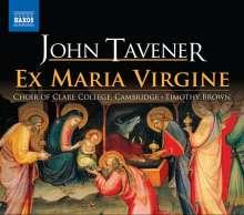 John Tavener (1944-2013): Ex Maria Virgine (Weihnachtliche Sequenz für Chor & Orgel), CD