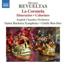 Silvestre Revueltas (1899-1940): La Coronela (Ballettmusik), CD