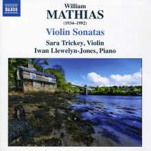 William Mathias (1934-1992): Sonaten für Violine & Klavier Nr.1 & 2, CD