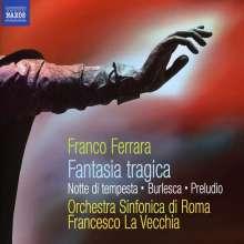 Franco Ferrara (1911-1985): Fantasia Tragica, CD