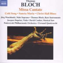 Thomas Bloch (geb. 1962): Missa Cantate, CD