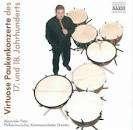 Virtuose Paukenkonzerte des 17.& 18.Jahrhunderts, CD