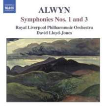William Alwyn (1905-1985): Symphonien Nr.1 & 3, CD