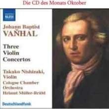 Johann Baptist (Jan Krtitel) Vanhal (1739-1813): Violinkonzerte in G,G,B, CD