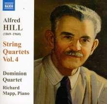 Alfred Hill (1870-1960): Streichquartette Vol.4, CD