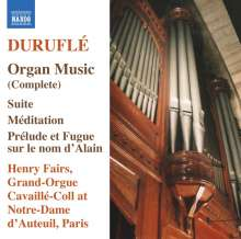 Maurice Durufle (1902-1986): Sämtliche Orgelwerke, CD