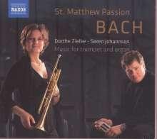 Musik für Trompete & Orgel - Bach: Matthäus-Passion, CD