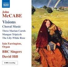 "John McCabe (geb. 1939): Chorwerke ""Visions"", CD"
