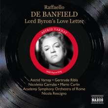 Raffaello de Banfield (geb. 1927): Una Lettera d'amore di Lord Byron, CD