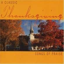 Classic Thanksgiving-Songs Of: Classic Thanksgiving-Songs Of, CD