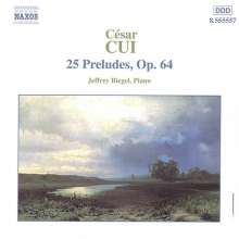 Cesar Cui (1835-1918): 25 Preludes op.64, CD