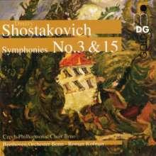Dimitri Schostakowitsch (1906-1975): Symphonien Nr.3 & 15, CD