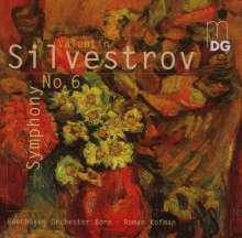 Valentin Silvestrov (geb. 1937): Symphonie Nr.6, SACD