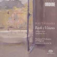 Einojuhani Rautavaara (geb. 1928): Symphonie Nr.1 (1955/1988/2003), SACD