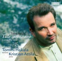 """Toivo Kuula (1883-1918): Lieder """"Tule, armaani"""", CD"""