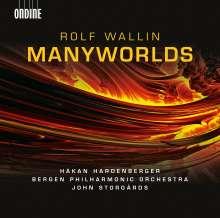 Rolf Wallin (geb. 1957): Manyworlds, CD