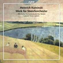 Heinrich Kaminski (1886-1946): Werk für Streichorchester, CD