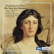 Ferdinand Ries (1784-1838): Der Sieg des Glaubens op.157 (Oratorium), SACD
