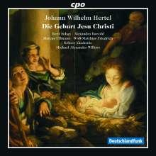 """Johann Wilhelm Hertel (1727-1789): Weihnachtsoratorium """"Die Geburt Jesu Christi"""", CD"""