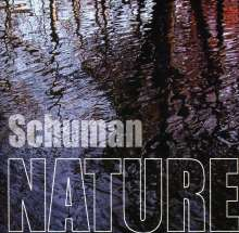 Tom Schuman: Schuman Nature, CD