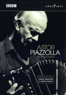 Astor Piazzolla (1921-1992): Astor Piazzolla - In Portrait, DVD