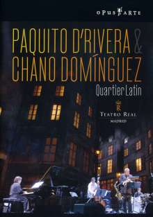 Paquito D'Rivera & Chano Dominguez: Quartier Latin - Live 2006, DVD