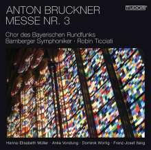 Anton Bruckner (1824-1896): Messe Nr.3 f-moll, SACD