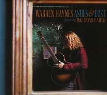 Warren Haynes: Ashes & Dust (Featuring Railroad Earth) (Deluxe-Edition), 2 CDs