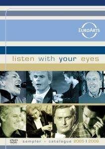 "EuroArts-DVD-Sampler ""Listen with your Eyes"", DVD"