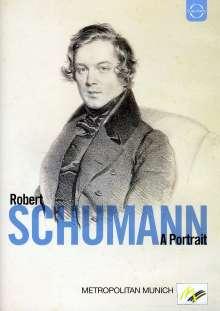 Robert Schumann (1810-1856): Robert Schumann - A Portrait, DVD