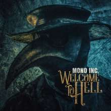 Mono Inc.: Welcome To Hell, 2 CDs
