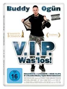 Buddy Ogün - V.I.P. Was' los!, DVD
