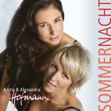 Anita & Alexandra Hofmann: Sommernacht, CD