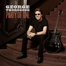 George Thorogood: Party Of One, LP