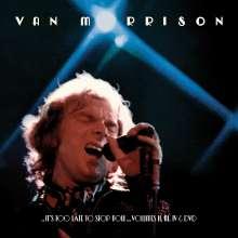 Van Morrison: It's Too Late to Stop Now ... Volumes II, III, IV & DVD, 3 CDs