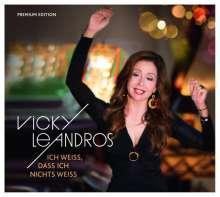 Vicky Leandros: Ich weiß, dass ich nichts weiß (Premium Edition), CD