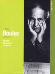 Pierre Boulez (geb. 1925): Pierre Boulez, DVD
