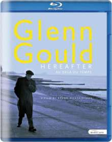 "Glenn Gould - Dokumentation ""Hereafter"", Blu-ray Disc"