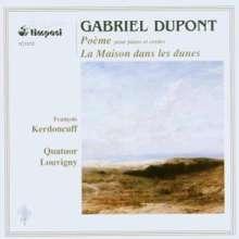 Gabriel Dupont (1878-1914): Poeme Für Klavierquinte, CD
