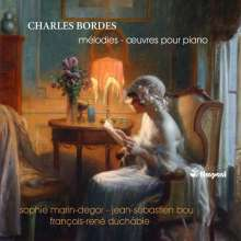 "Charles Bordes (1863-1909): Lieder ""Melodies"" Vol.1, CD"